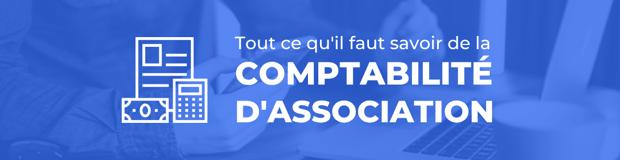 COMPTABILITÉ D'ASSOCIATION - tout ce qu'il faut savoir_NL